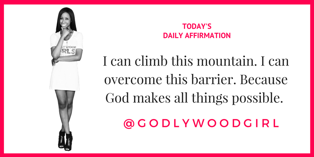 Today's Daily Affirmation Statement on GodlywoodGirl.com