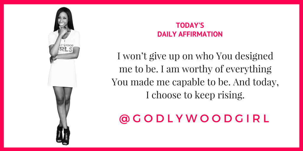 Today's Daily Affirmation Statement on Godlywood Girl