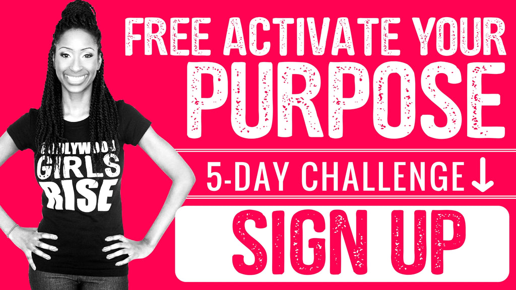 Grab My Free Activate Your Purpose 5-Day Challenge
