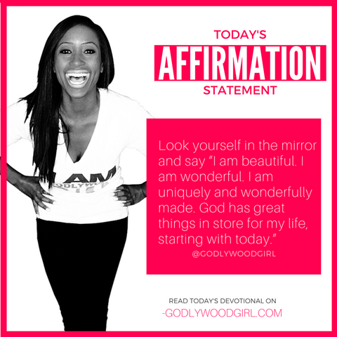 Godlywood Girl Affirmation Statement for Today's Daily Devotional for Women