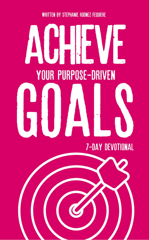 Achieve Your Goals 7-Day Devotional eBook (Digital Product Only)
