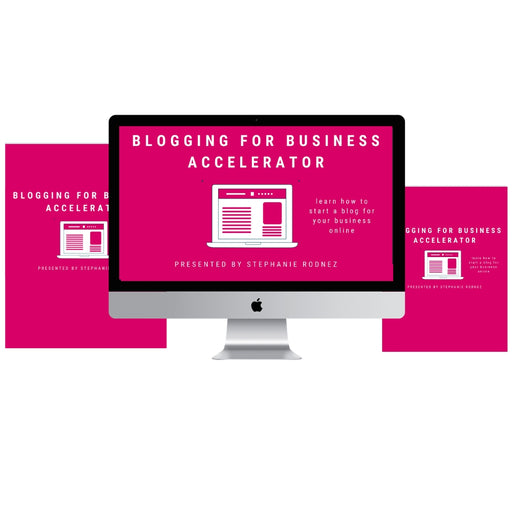 Blogging For Business Accelerator 1.0 (Digital Product Only)