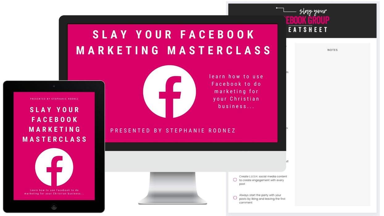 Slay Your Facebook Marketing Masterclass (Digital Product Only)