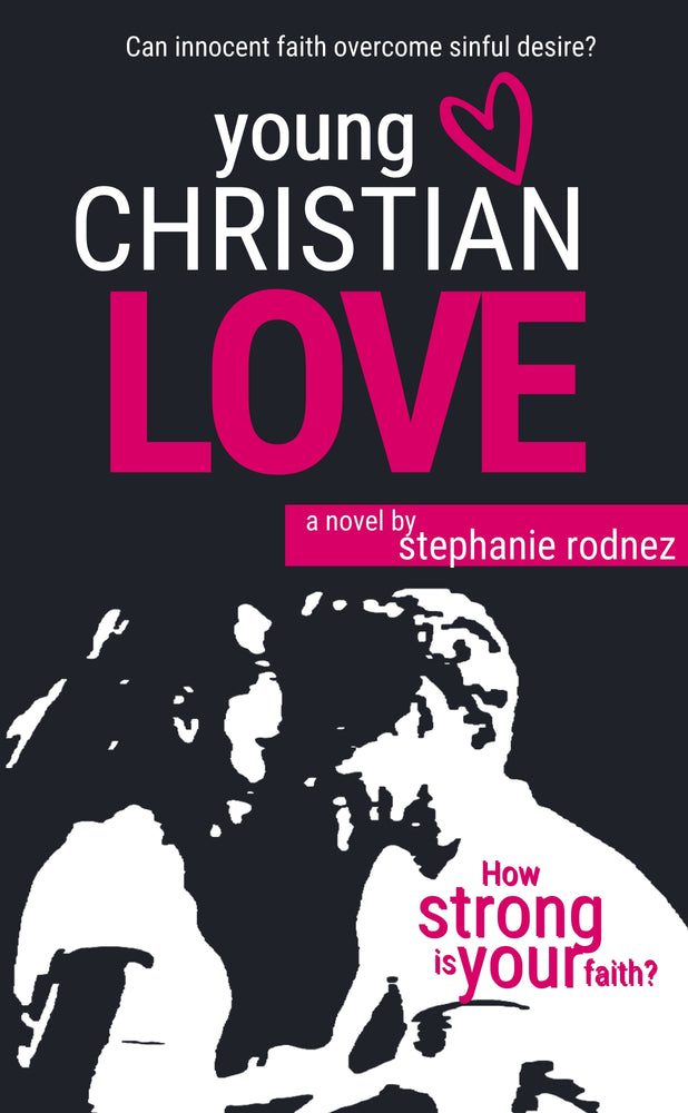 Young Christian Love eBook (Urban Christian Romance Novel)
