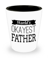 Fathers Day Gift- Unique Gifts For Dad - Best Dad Gifts - Gift Ideas For Dad -World's Okayest Father Shot Glass - Shot Glass - YesECart