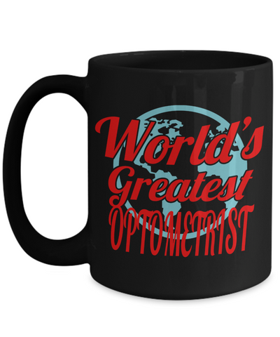 Best Optometrist Gifts For Woman - Eye Doctor Gifts - 15oz Eye Doctor Coffee Mug - Funny Eye Doctor Mug - Worlds Greatest Optometrist - Coffee Mug - YesECart