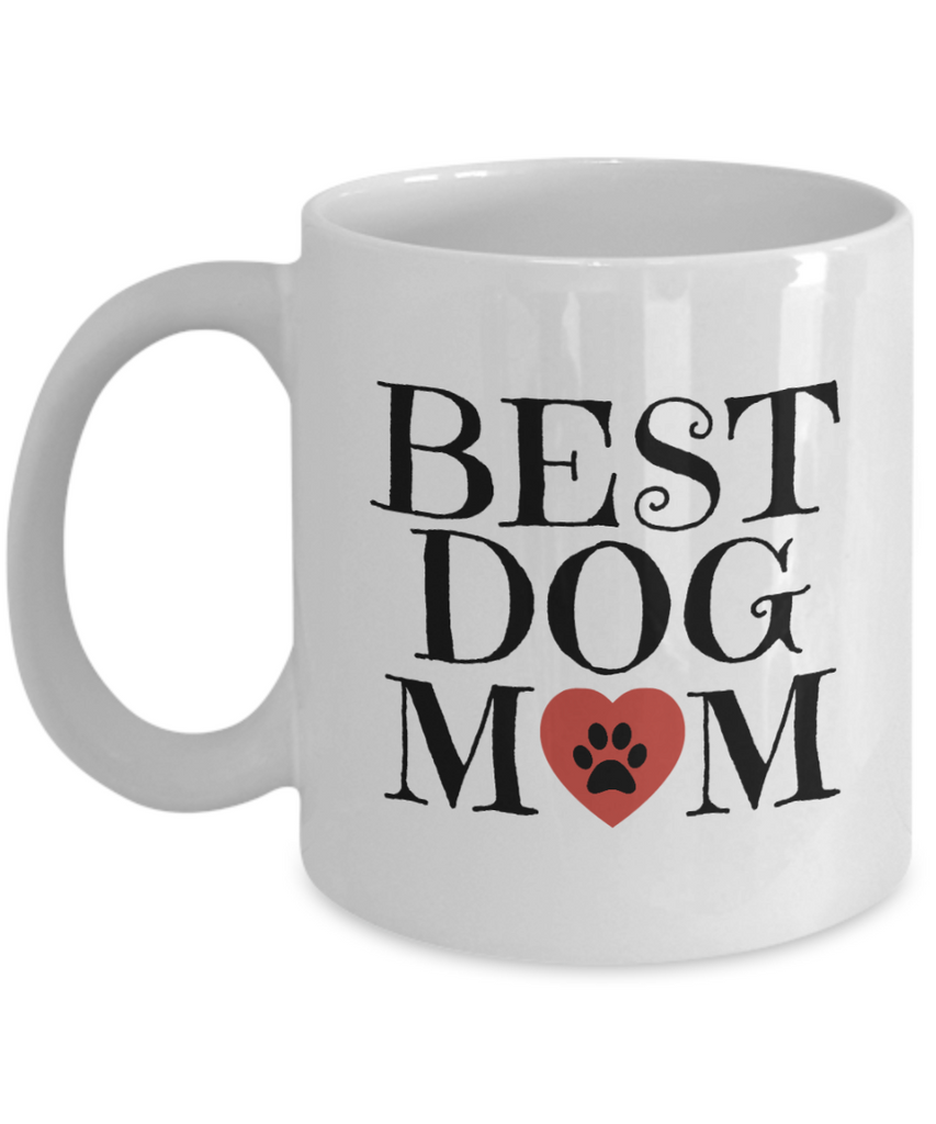 Best Dog Mom Mug - Coffee Mug - YesECart