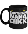 Gifts For Nana - Nana Gifts From Grandkids - Nana Coffee Mug - I Love Nana Mug - Best Gifts For Grandma - Southern Nana Chick Black Mug - Coffee Mug - YesECart