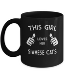 This Girl Loves Her Siamese Cat - Cat Mom Mug- Crazy Cat Lady Gifts- Cat Lover Gifts-Funny Cat Gifts- Yesecart - Coffee Mug - YesECart