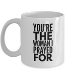 Romantic Gifts For Her- Romantic Gifts For Wife- Romantic Gifts For Girfriend- You're The Woman White Mug - Coffee Mug - YesECart