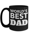 Best Dad 15oz Coffee Mug- Mugs For Dad - Number One Dad Mug - Dad Coffee Mug - Unique Gifts For Dad - Best Dad Gifts - Gift Ideas For Dad - Worlds Best Dad - Coffee Mug - YesECart