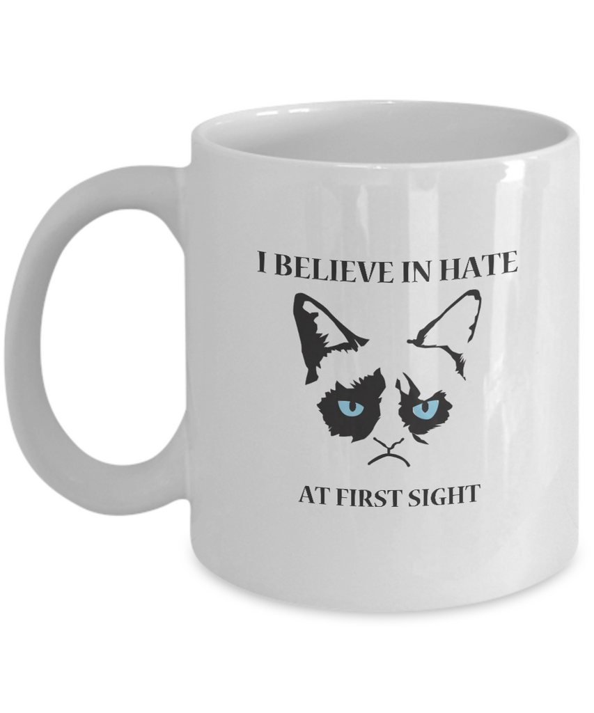 Grumpy Cat Mug - Grumpy Cat Gifts- I Believe In Hate At First Sight - Coffee Mug - YesECart