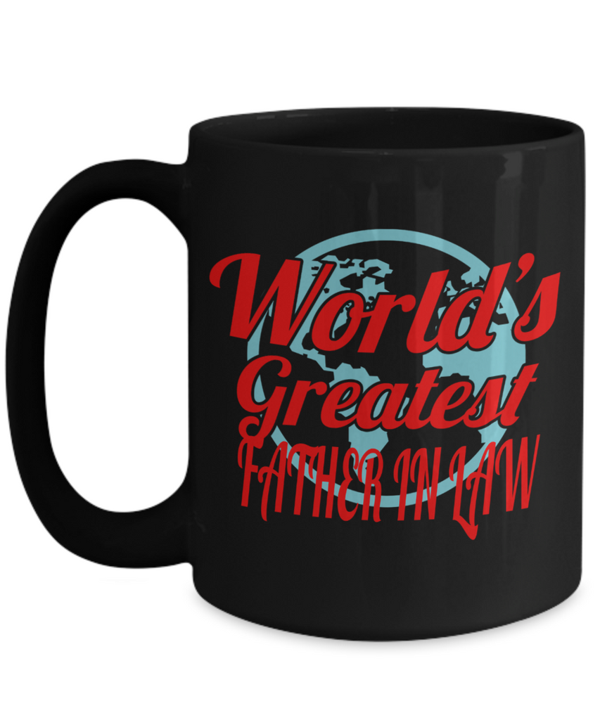 Best Birthday Gifts For Father In Law 15 Oz Father In Law Coffe Mug