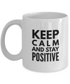 Positive - Keep Calm (White) - Coffee Mug - YesECart