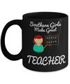Best Teacher Mug - Teacher Gifts For Christmas - Funny Teacher Gift Ideas - Retirement Gifts For Teachers - Southern Girls Make Great Teacher Black Mug - Coffee Mug - YesECart