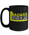 Best Birthday Gifts For Father In Law - 15 oz Father In Law Coffe Mug - Father In Law Coffee Mug - Gift Ideas For Father In Law For Wedding - Badass Father In Law - Coffee Mug - YesECart