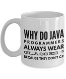 Why Do Java Programmers Wear Glasses ?Because they Don't C# -programmer Mug- Programmer Gifts - Programmer's Coffee Mug - Unique Coffee Mug, 11oz Coffee Cup- White Mug - Coffee Mug - YesECart