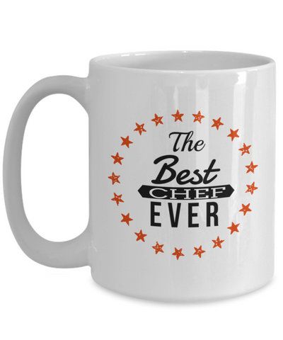 Cook Gift - 15oz Coffee Mug - Chef Mug - Culinary Gifts For Men - The Best Chef Ever - Coffee Mug - YesECart