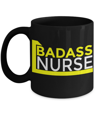 Best Nurse Gifts For Woman - Nurse Gifts - Funny Nurse Mug - Badass Nurse - Coffee Mug - YesECart