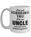 Best Uncle Gifts From Kids - Best Uncle 15oz Coffee Mug - Funny Uncle Gifts From Niece - Best Uncle Mug - I Love My Uncle Mug - I Am Not Ignoring You I Am An Uncle And Cant Hear Bullshit Anymore - Coffee Mug - YesECart