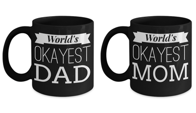 11 Oz Creative Anniversary Gifts Parents - Worlds Okayest Mom Mug - Best Dads Gifts - Mom Dad Gifts - Cool Mom Gifts - Coffee Mug - YesECart
