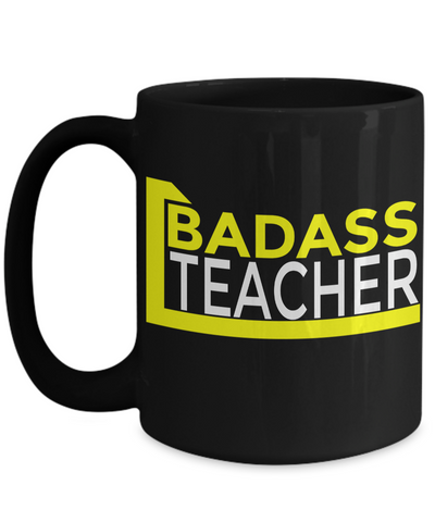 Best Teacher Mug - Teacher Gifts For Christmas - Funny Teacher Gift Ideas - Retirement Gifts For Teachers - Badass Teacher Black Mug - Coffee Mug - YesECart