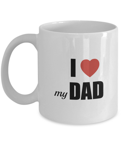 Gifts For Dad - Birthday Gifts For Dad- Dad Gifts From Daughter - Unique Gifts For Dad - Best Dad Mug-I love my dad mug - Coffee Mug - YesECart