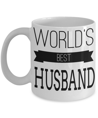 Husband Gifts From Wife - Anniversary Gifts For Husband - Birthday Gifts For Husband - Best Gift Ideas For Husband - Best Husband Coffee Mug - Worlds Best Husband White Mug - Coffee Mug - YesECart