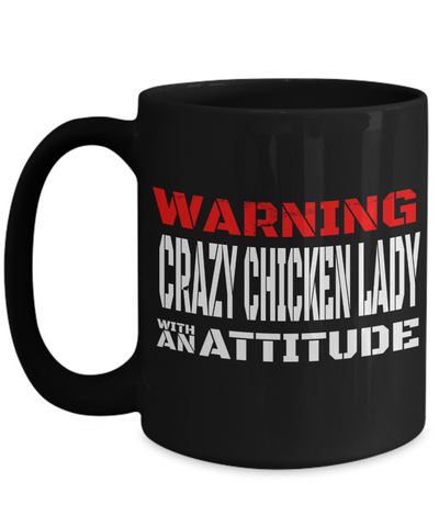 Chicken Mug - 15oz Chicken Coffee Mug - Chicken Gifts - Chicken Gifts For Chicken Lovers - Warning Crazy Chicken Lady With An Attitude - Coffee Mug - YesECart