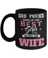 Best Wife Coffee Mug - Anniversary Gifts For Wife - Best Gift Ideas For Wife - Gifts For Wife Birthday - God Found Some of The Best Girls and Made Them Wife Black Mug - Coffee Mug - YesECart