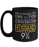 Husband Gifts From Wife - Anniversary Gifts For Husband - Birthday Gifts For Husband - 15 oz Husband Coffe Mug - Best Gift Ideas For Husband - On A Scale Of One To Ten My Obsession With Husband Is 9 - Coffee Mug - YesECart