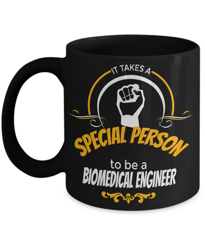 Funny Biomedical Engineering Gifts - Biomedical Engineer Mug - It Takes A Special Person To Be A Biomedical Engineer - Coffee Mug - YesECart