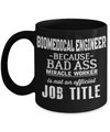 Funny Biomedical Engineering Gifts - Biomedical Engineer Mug - Biomedical Engineer Because Bad Ass Miracle Worker Is Not An Official Job Title - Coffee Mug - YesECart