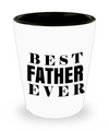 Fathers Day Gift- Unique Gifts For Dad - Best Dad Gifts - Gift Ideas For Dad -Best Father Ever Shot Glass - Shot Glass - YesECart