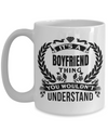 Boyfriend Gifts From Girlfriend Anniversary - 15oz Boyfriend Coffee Mug - Best Boyfriend Gifts For Birthday - Funny Boyfriend Mug - Its A Boyfriend Thing You Would Not Understand - Coffee Mug - YesECart