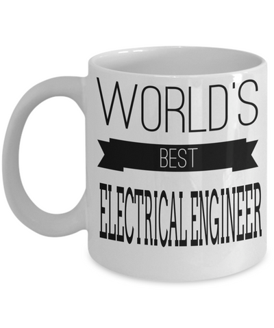 Funny Electrical Engineering Gifts - Electrical  Engineer Mug - Worlds Best Electrical Engineer - Coffee Mug - YesECart