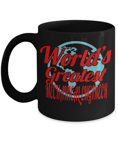 Funny Mechanical Engineering Gifts - Mechanical  Engineer Mug - Worlds Greatest Mechanical Engineer - Coffee Mug - YesECart