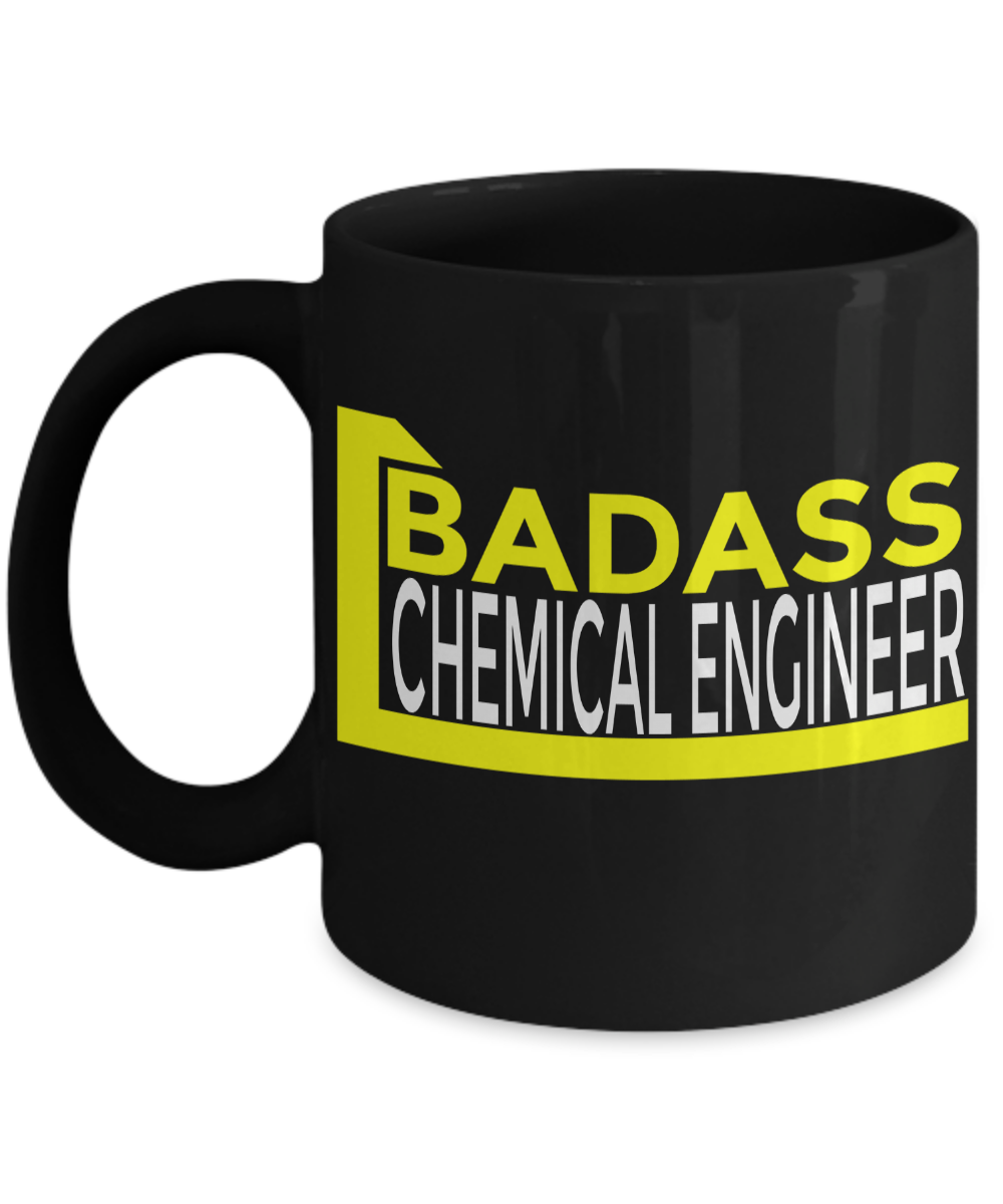 gift ideas for chemical engineers - badass chemical engineer black mug