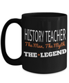 Best History Teacher Gifts - Funny History Teachers Mug - History Teacher The Man The Myth The Legend Black Mug - Coffee Mug - YesECart