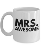 Wife Coffee Mug-Mrs. Awesome-Anniversary Gifts For Couple-White Mug - Coffee Mug - YesECart
