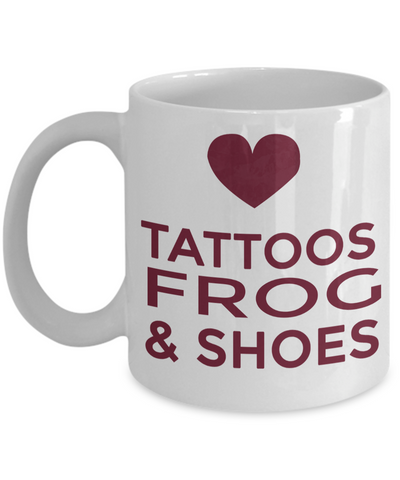 Frog Gifts-Frog Themed Gifts-Frog Mug-Mug Frog-Frog Mom-Tattoos Frog and Shoes - Coffee Mug - YesECart