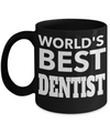 Funny Dentist Gifts - Gift For Dentist - Dentist Mug - Worlds Best Dentist - Coffee Mug - YesECart
