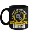 Funny Engineering Gifts - Engineer Mug - All Men Are Created Equal Then A Few Become Engineer - Coffee Mug - YesECart