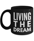 Positive - Living The Dream (Black) - Coffee Mug - YesECart