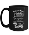 Boyfriend Gifts From Girlfriend Anniversary - 15oz Boyfriend Coffee Mug - Best Boyfriend Gifts For Birthday - Funny Boyfriend Mug - I Am A Boyfriend That Means I Am Creative Cool Passionate A Little Bit Crazy - Coffee Mug - YesECart