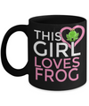 Frog Gifts-Frog Themed Gifts-Frog Mug-Mug Frog-Frog Mom-This Girl Loves Frog Black Mug - Coffee Mug - YesECart