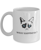 Grumpy Cat Mug - Grumpy Cat Gifts- What Happiness ? - Coffee Mug - YesECart