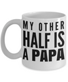 Best Papa Mug - Best Papa Gift Ideas - Nana Papa Gifts -Best Grandpa Gifts - My Other Half is a Papa White Mug - Coffee Mug - YesECart