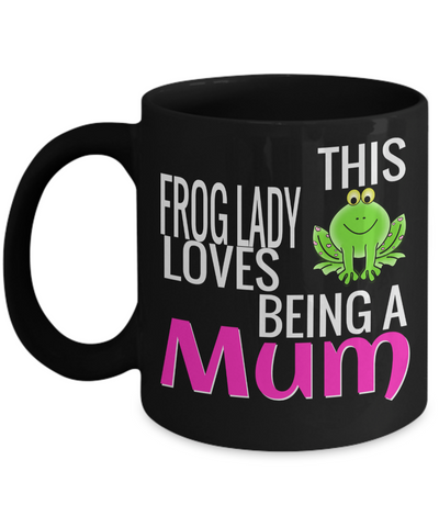 Frog Gifts-Frog Themed Gifts-Frog Mug-Mug Frog-Frog Mom-This Frog Lady Loves Being a Mum Black Mug - Coffee Mug - YesECart