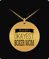 Boxer Jewelry-Boxer Dog Gifts For Owners-Boxer Dog Mom 18K Gold Plated Necklace-World's Okayest Boxer MOM - Laser Engraved Necklace - YesECart